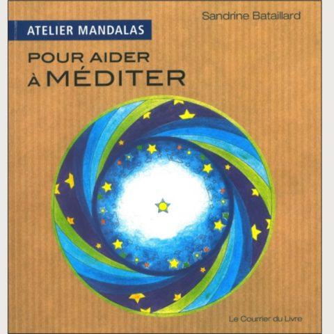 Atelier Mandalas pour aider à méditer - Bataillard Sandrine
