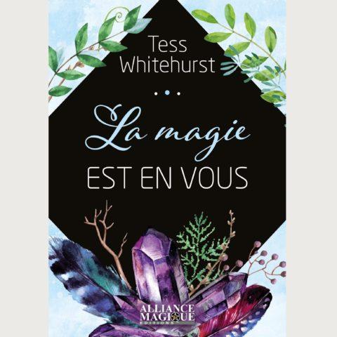 La magie est en vous - Tess White Hurst
