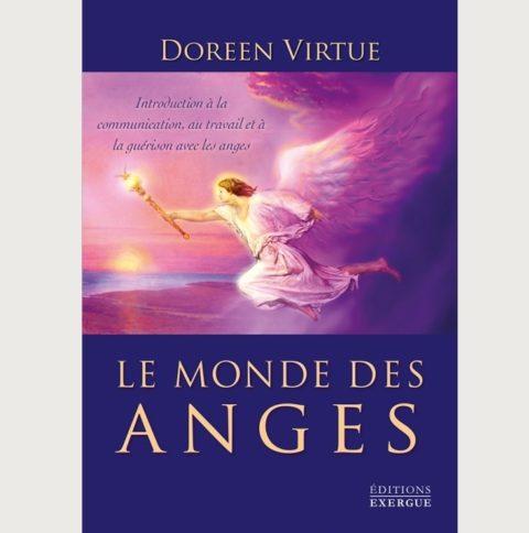 Le monde des Anges - Doreen Virtue
