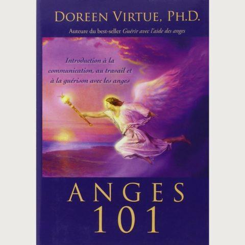 Les Anges 101, le livre - Doreen Virtue
